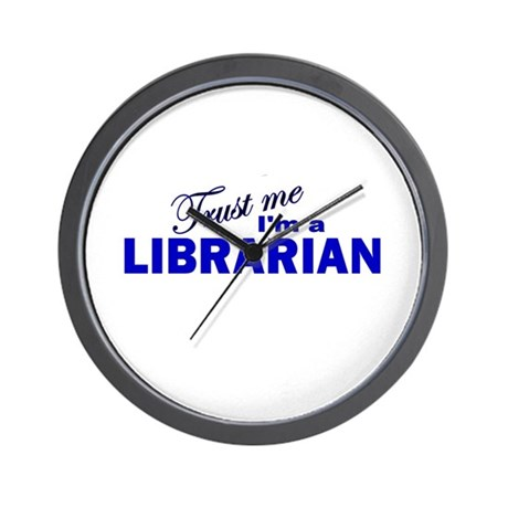 Trust Me I'm a Librarian Wall Clock