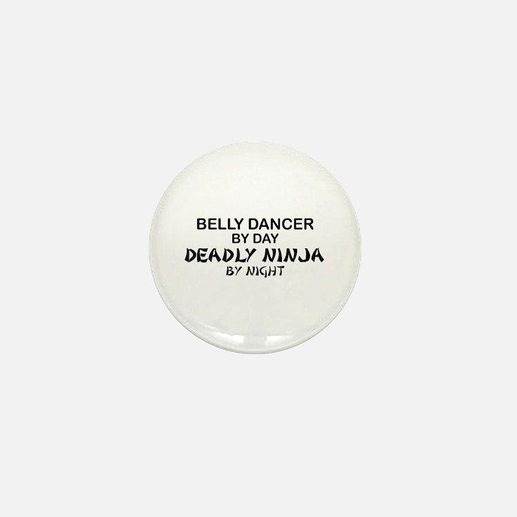 Belly Dancer Deadly Ninja Mini Button