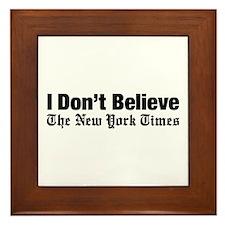 I Don't Believe The New York Times Framed Tile
