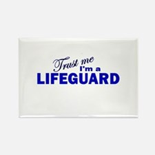 Trust Me I'm a Lifeguard Rectangle Magnet