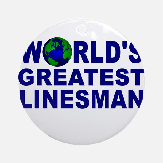 World's Greatest Linesman Ornament (Round)