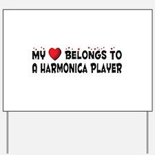 Belongs To A Harmonica Player Yard Sign