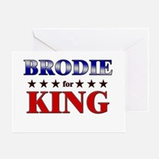 BRODIE for king Greeting Card