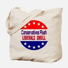 Liberals Smell Tote Bag