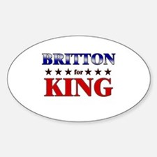 BRITTON for king Oval Decal