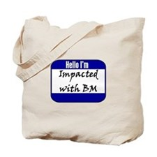 Impacted with BM Tote Bag