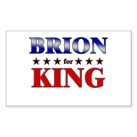 BRION for king Rectangle Sticker