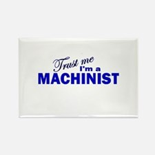 Trust Me I'm a Machinist Rectangle Magnet