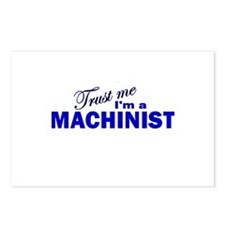 Trust Me I'm a Machinist Postcards (Package of 8)