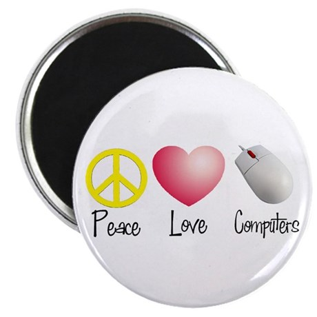 Peace, Love, and Computers Magnet