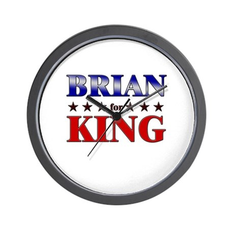 BRIAN for king Wall Clock