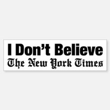 I Dont Believe The New York Time Bumper Car Car Sticker