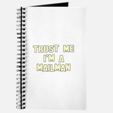 Trust Me I'm a Mailman Journal