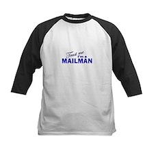 Trust Me I'm a Mailman Tee