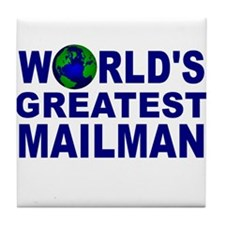 World's Greatest Mailman Tile Coaster