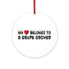 Belongs To A Grape Grower Ornament (Round)