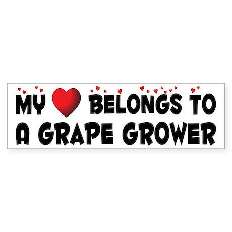 Belongs To A Grape Grower Bumper Sticker