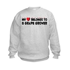 Belongs To A Grape Grower Sweatshirt