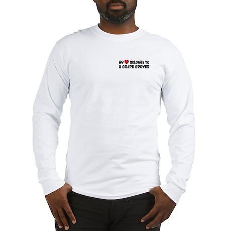 Belongs To A Grape Grower Long Sleeve T-Shirt