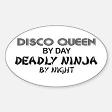 Disco Queen Deadly Ninja by Night Oval Decal