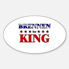 BRENNEN for king Oval Decal