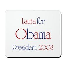 Laura for Obama 2008 Mousepad