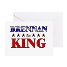 BRENNAN for king Greeting Card