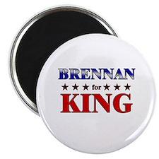 BRENNAN for king Magnet
