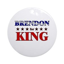 BRENDON for king Ornament (Round)