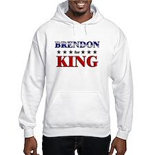 BRENDON for king Hoodie