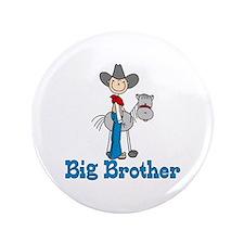 "Stick Cowboy Big Brother 3.5"" Button"
