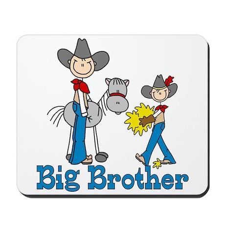 Stick Cowboys Big Brother Mousepad