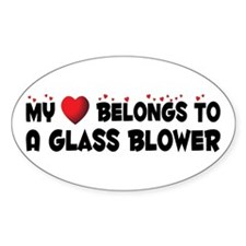 Belongs To A Glass Blower Oval Decal