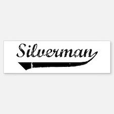 Silverman (vintage) Bumper Bumper Bumper Sticker