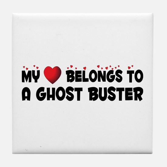 Belongs To A Ghost Buster Tile Coaster