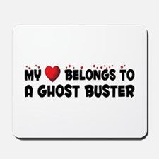 Belongs To A Ghost Buster Mousepad