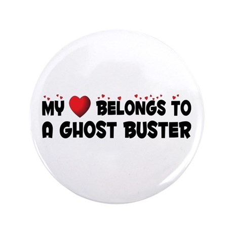 """Belongs To A Ghost Buster 3.5"""" Button"""