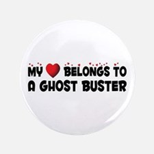 "Belongs To A Ghost Buster 3.5"" Button"