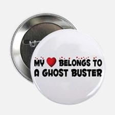 """Belongs To A Ghost Buster 2.25"""" Button"""