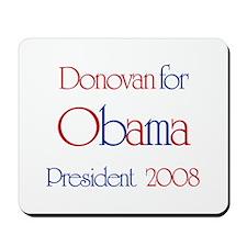 Donovan for Obama 2008 Mousepad
