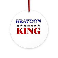 BRAYDON for king Ornament (Round)