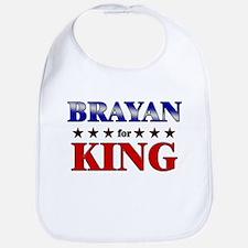 BRAYAN for king Bib