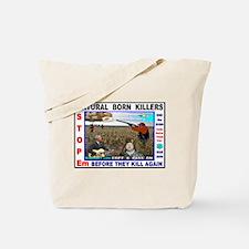 BUSH Cheney NATURAL BORN KILLERS Tote Bag