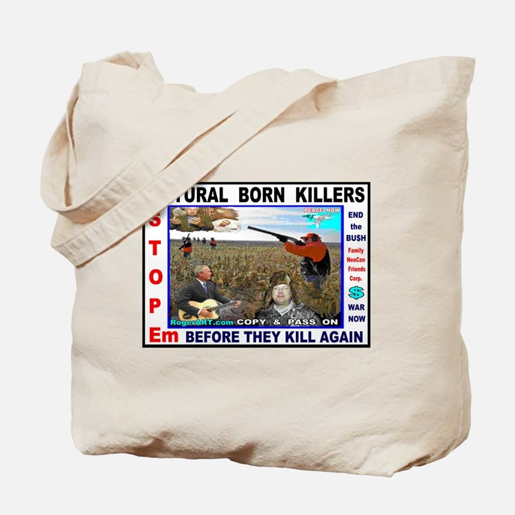 BUSH Cheney NATURAL BORN KILLERS Tote Bag
