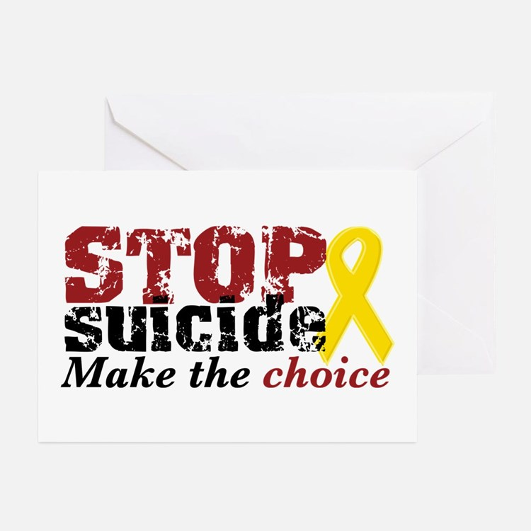 STOP suicide make choice Greeting Cards (Pk of 10)