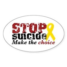 STOP suicide make choice Oval Decal