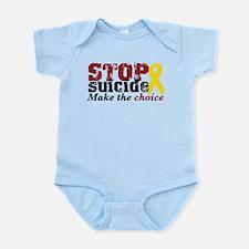 STOP suicide make choice Infant Bodysuit