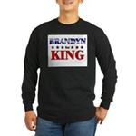 BRANDYN for king Long Sleeve Dark T-Shirt