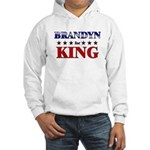 BRANDYN for king Hooded Sweatshirt