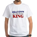 BRANDYN for king White T-Shirt